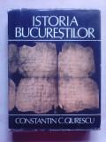 Istoria Bucurestilor - CONSTANTIN GIURESCU