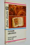 Tudor Arghezi - Testament, Psalmii