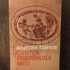 CARTEA PRIETENULUI MEU -ANATOLE FRANCE