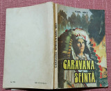 Caravana sfanta. Bucuresti, 1992 - Karl May, Alta editura