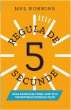 Regula de 5 secunde | Mel Robbins