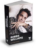 Robbie Williams: Reveal | Chris Heath