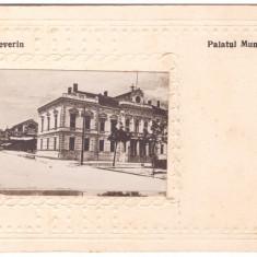 TURNU SEVERIN-PALATUL MUNICIPAL-CARTE POSTALA ANII 30