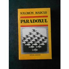 SOLOMON MARCUS - PARADOXUL