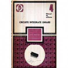 Circuite integrate liniare - Manual de utilizare vol. IV