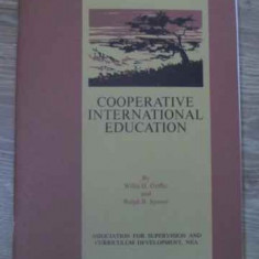 COOPERATIVE INTERNATIONAL EDUCATION - WILLIS H. GRIFFIN, RALPH B. SPENCE