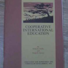 COOPERATIVE INTERNATIONAL EDUCATION - WILLIS H. GRIFFIN, RALPH B. SPENCE
