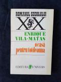 O casa pentru totdeauna – Enrique Vila-Matas