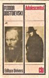 Adolescentul editura univers Feoodor Dostoievski 1971