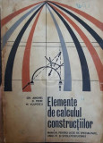 Elemente de calculul constructiilor. Manual pt. licee de specialitate, anul IV si scoli postliceale