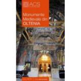 Monumente Medievale din Oltenia (Lb. Romana) - Corina Popa