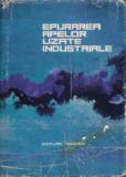 Negulescu, M. G. s. a. - EPURAREA APELOR UZATE INDUSTRIALE, ed. Tehnica, 1968