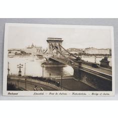 BUDAPESTA , PODUL LANTURILOR , CARTE POSTALA ILUSTRATA , MONOCROMA, NECIRCULATA , DATATA 1924