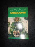 KOSTAS VALETAS - EMIGRANTII