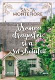 Vremea dragostei si a razboiului | Santa Montefiore
