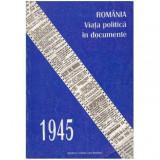 Romania, viata politica in documente 1945
