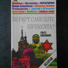 FRITZ RIDENOUR - DE FAPT, CARE ESTE DIFERENTA ?