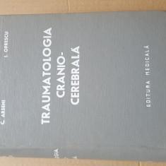 Traumatologia Cranio-Cerebrala C.Arseni I.Oprescu an 1972
