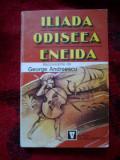 E3 Iliada, Odiseea, Eneida. Repovestite - George Andreescu