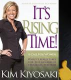 Kim Kiyosaki It's Rising Time!