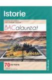 Istorie BAC. 70 de teste - Ramona Diaconescu, Camil-Gabriel Ionescu