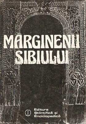 Marginenii Sibiului. Civilizatie Si Cultura Populara Romaneasca - Bucur Mincu foto