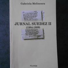 GABRIELA MELINESCU - JURNAL SUEDEZ volumul 2 (1984-1989)