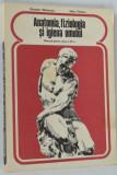 Anatomia, fiziologia si igiena omului - Manual clasa a VII-a  1979