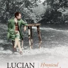 HRONICUL SI CANTECUL VARSTELOR - LUCIAN BLAGA
