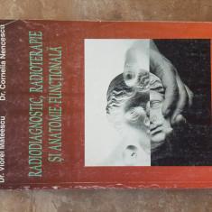 Radiodiagnostic, radioterapie si anatomie functionala - Viorel Mateescu, 1996