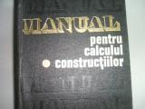 MANUALUL PENTRU CALCULUL CONSTRUCTIILOR A.D. CARACOSTEA  VOL.1 - PRET 36 LEI