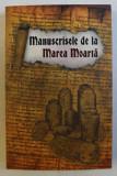 MANUSCRISELE DE LA MAREA MOARTA , 2018