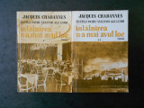 JACQUES CHABANNES - INTALNIREA N-A MAI AVUT LOC 2 volume