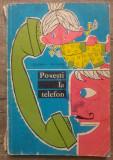 Povesti la telefon - Gianni Rodari/ ilustratii Eugen Taru