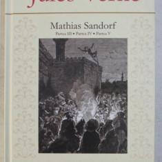 MATHIAS SANDORF - PARTEA III , PARTEA IV , PARTEA V de JULES VERNE , 2011