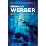 Ziua furnicilor (Trilogia Furnicile, partea a II-a, paperback) - Bernard Werber, Nemira