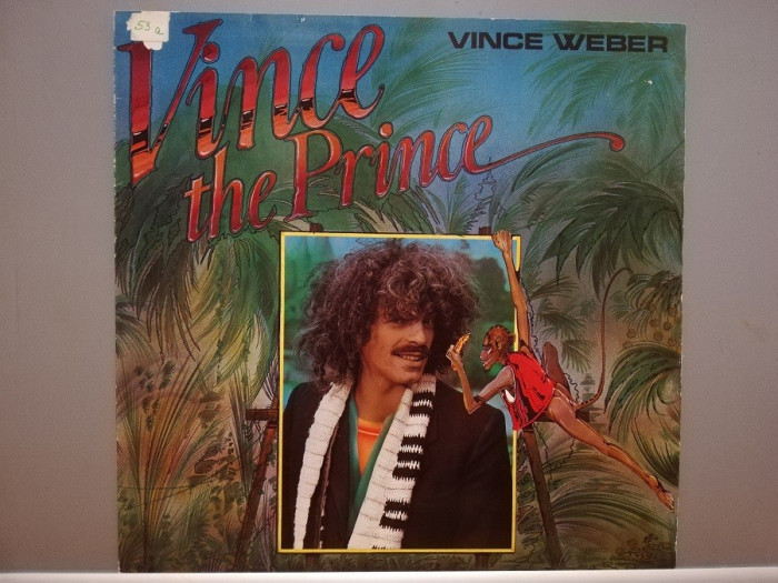 Vince Weber – Vince the Prince (1979/EMI/RFG) - Vinil/Blues/Impecabil (NM+)