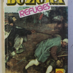 REFUGES by AUGUSTIN BUZURA , 1993