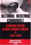 Cumpara ieftin Ultimul deceniu comunist, vol. 2