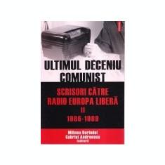 Ultimul deceniu comunist, vol. 2
