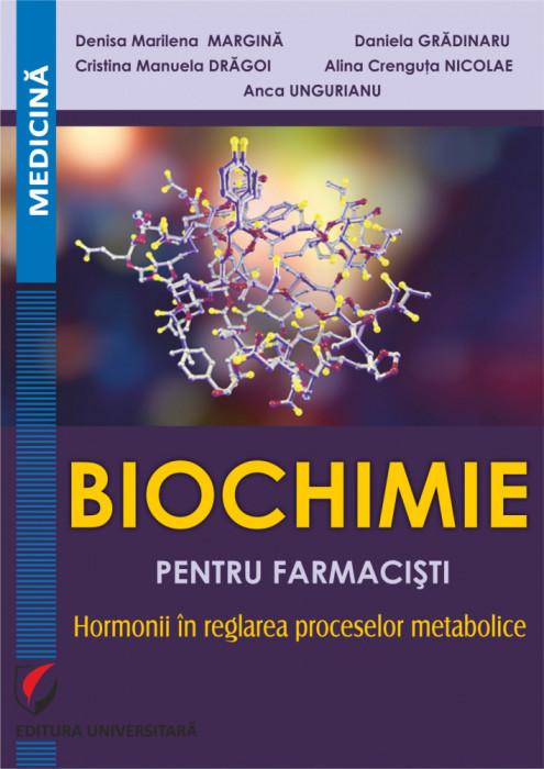 Biochimie pentru farmacisti. Hormonii in reglarea proceselor metabolice