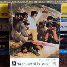 ARTA APUSEANA IN SECOLUL 19 - N.V. IAVORSKAIA
