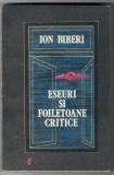 Eseuri si foiletoane critice, Ion Biberi