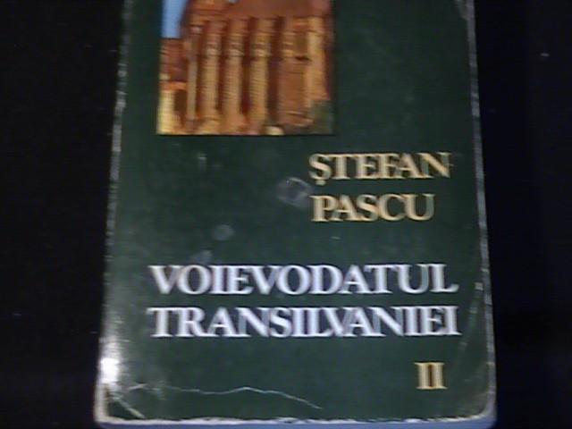 VOIEVODATUL TRANSILVANIEI-STEFAN PASCU VOL2-614 PG-