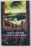 ENERGIA DE ESENTA DIVINA SI SECRETELE DIN ADANCUL ROMANIEI de DAN SILVIU BOERESCU , 2019