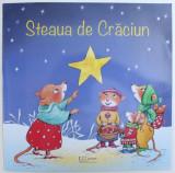 STEAUA DE CRACIUN , text SANDRA GRIMM , ilustratii de SABINE STRAUB , 2018