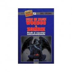 Curs de magie Woodoo & Zombie-Emil Strainu(ed.Triumf)