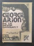 PE CE PICIOR DANSATI? - George Arion