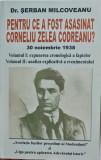 PENTRU CE A FOST ASASINAT CORNELIU ZELEA CODREANU VOL 1 SERBAN MILCOVEANU GARDA