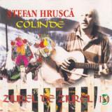 CD Ștefan Hrușcă – Colinde (Zîurel De Zîurel), original